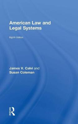 American Law and Legal Systems by James V. Calvi