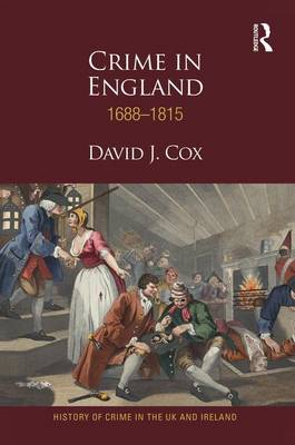 Crime in England 1688-1815 by David J Cox