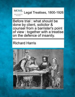 Before Trial by Richard Harris