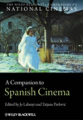 Companion to Spanish Cinema by Jo Labanyi