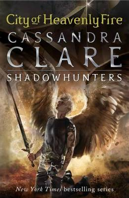 Mortal Instruments 6: City of Heavenly Fire book