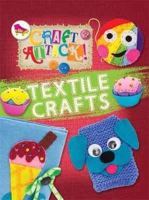 Craft Attack: Textile Crafts by Annalees Lim