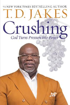 Crushing: God Turns Pressure into Power book