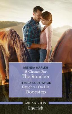 A Chance for the Rancher/Daughter on His Doorstep by Brenda Harlen
