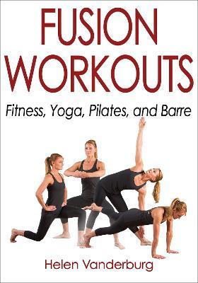 Fusion Workouts by Helen Vanderburg