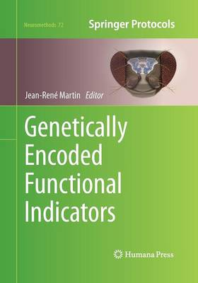 Genetically Encoded Functional Indicators by Jean-Rene Martin