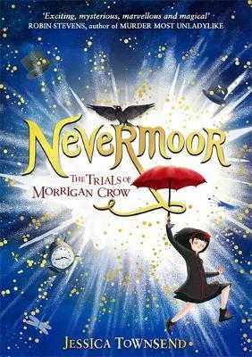 Nevermoor: Nevermoor book