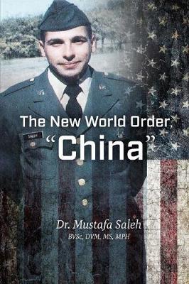 "The New World Order, ""China"" by Dr Mustafa Saleh"