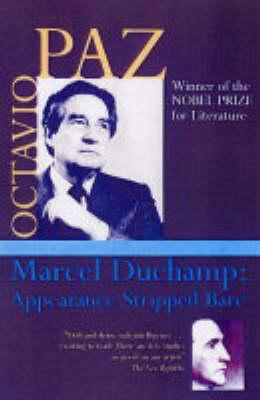 Marcel Duchamp by Octavio Paz