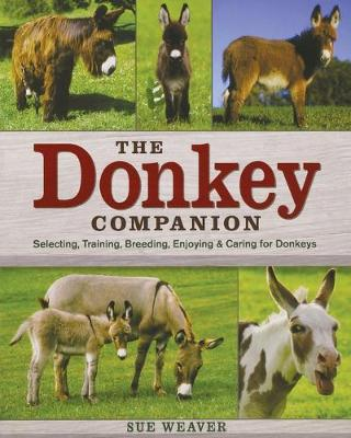The Donkey Companion by Sue Weaver