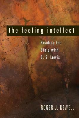 The Feeling Intellect by Roger J Newell
