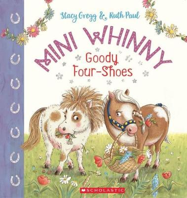 Mini Whinny #2: Goody Four Shoes by Stacy Gregg