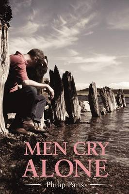 Men Cry Alone by Philip Paris