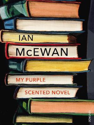 My Purple Scented Novel by Ian McEwan