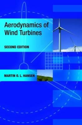 Aerodynamics of Wind Turbines, 2nd edition by Martin O. L. Hansen