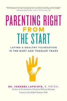 Parenting Right From the Start by Vanessa Lapointe