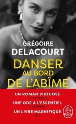 Danser au bord de l'abime by Gregoire Delacourt