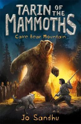 Tarin of the Mammoths: Cave Bear Mountain (BK3) by Jo Sandhu