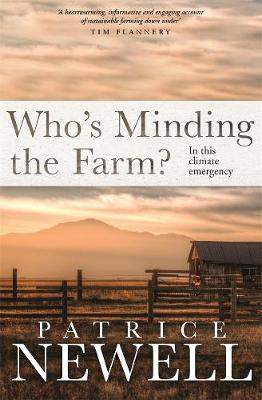 Who's Minding the Farm?: In this climate emergency book