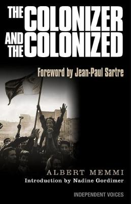 Colonizer and the Colonized by Albert Memmi