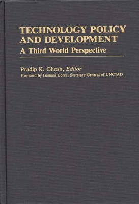 Technology Policy and Development by Pradip K. Ghosh