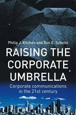 Raising the Corporate Umbrella by Philip J. Kitchen
