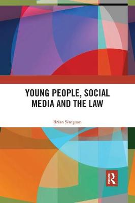 Young People, Social Media and the Law by Brian Simpson