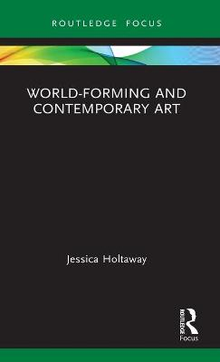 World-Forming and Contemporary Art book