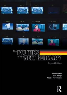 The Politics of the New Germany by Simon Green