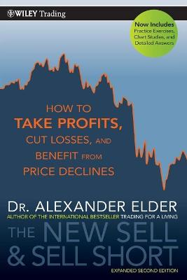 The New Sell and Sell Short, Second Edition by Alexander Elder