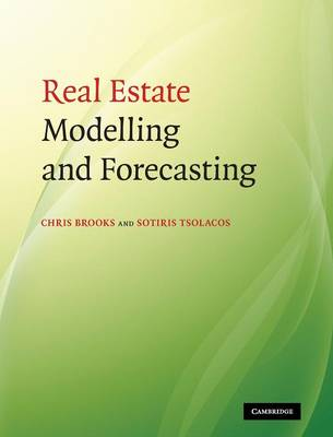 Real Estate Modelling and Forecasting by Chris Brooks