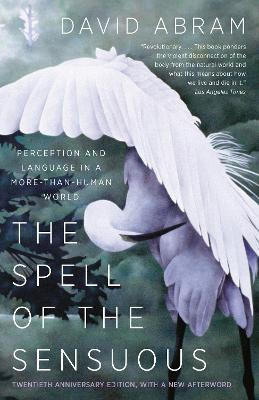Spell Of The Sensuous by David Abram