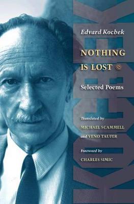 Nothing is Lost by Edvard Kocbek