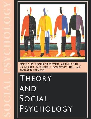 Theory and Social Psychology by Roger Sapsford