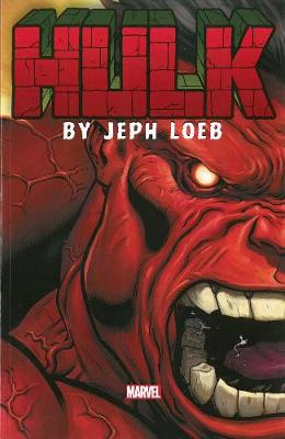 Hulk Hulk By Jeph Loeb: The Complete Collection Volume 1 Complete Collection Volume 1 by Jeph Loeb