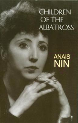 Children of the Albatross by Anais Nin