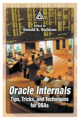 Oracle Internals by Donald K. Burleson