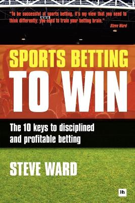Sports Betting to Win by Steve Ward