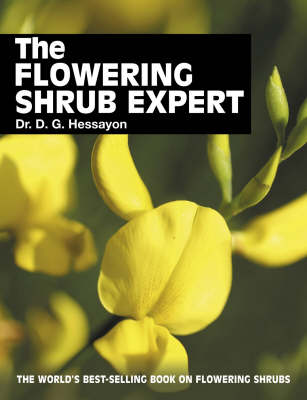 Flowering Shrub Expert by D. G. Hessayon