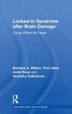 Locked-in Syndrome after Brain Damage: Living within my head book