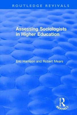 Assessing Sociologists in Higher Education by Eric Harrison