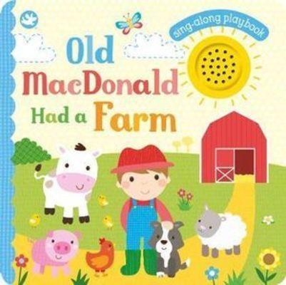 Little Me Old MacDonald Had a Farm: Sing-Along Playbook by Sarah Ward