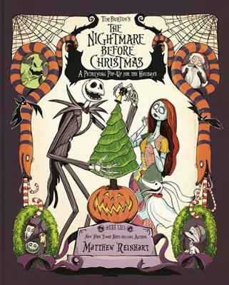 Tim Burton's The Nightmare Before Christmas: A Petrifying Pop-Up for the Holidays by Matthew Reinhart