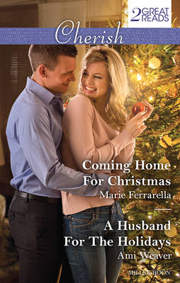 COMING HOME FOR CHRISTMAS/A HUSBAND FOR THE HOLIDAYS book
