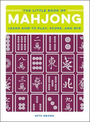 The Little Book of Mahjong by Seth Brown