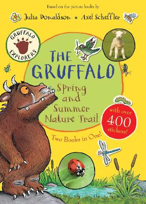 The Gruffalo Spring and Summer Nature Trail by Julia Donaldson