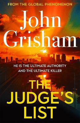 The Judge's List: The phenomenal new novel from international bestseller John Grisham book