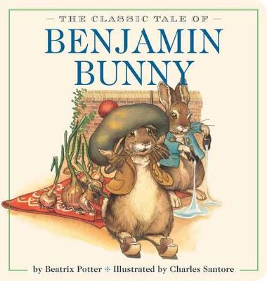 Benjamin Bunny Oversized Padded Board Book by Beatrix Potter