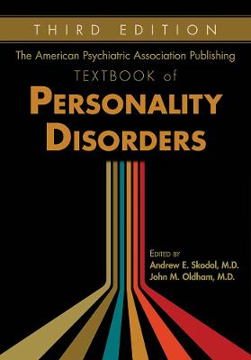 The American Psychiatric Association Publishing Textbook of Personality Disorders book