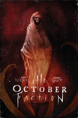October Faction, Vol. 3 book